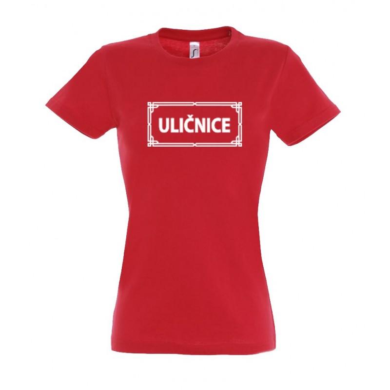 Tričko Ulice dámské s nápisem Uličnice