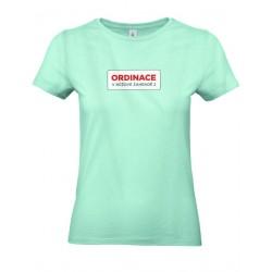 Tričko Ordinace dámské - mint